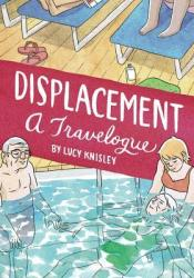 Displacement: A Travelogue Pdf Book