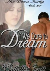 If We Dare to Dream (Evans Family, #1) Pdf Book