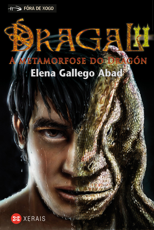 Dragal II. A metamorfose do dragón (Dragal #2)