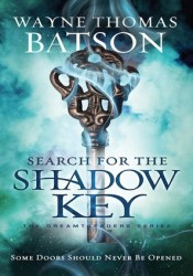 Search for the Shadow Key (Dreamtreaders, #2) Pdf Book