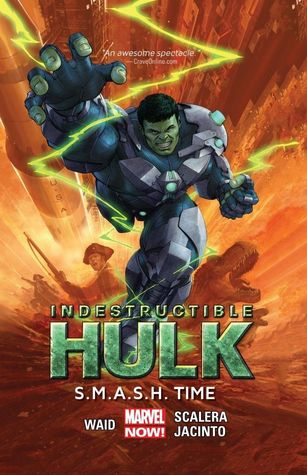 Indestructible Hulk, Volume 3: S.M.A.S.H. Time