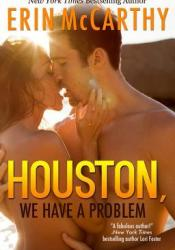 Houston, We Have A Problem (Florida Doctors, #2) Pdf Book