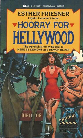Hooray For Hellywood (Demons, #3)