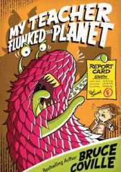 My Teacher Flunked the Planet (My Teacher Is an Alien, #4) Pdf Book