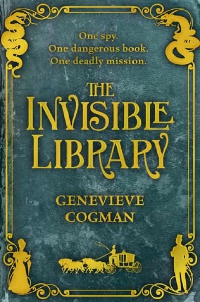 The Invisible Library (The Invisible Library, #1)-Genevieve Cogman