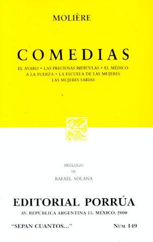 Comedias: El Avaro / Las Preciosas Ridículas / El Médico a la Fuerza / La Escuela de Las Mujeres / Las Mujeres Sabias