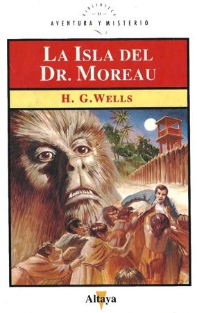 La isla del Dr. Moreau (Biblioteca de Aventura y Misterio, #51)