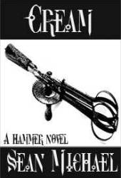 Cream: A Hammer Novel