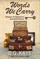 Words We Carry by D.G. Kaye