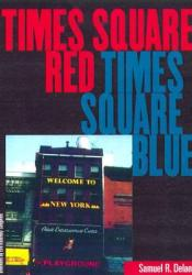 Times Square Red, Times Square Blue Pdf Book