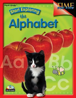 Start Exploring the Alphabet: Pre-K-Grade 1 [With CDROM]
