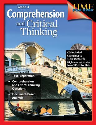 Comprehension and Critical Thinking, Grade 4 [With CDROM]