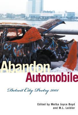 Abandon Automobile: Detroit City Poetry 2001