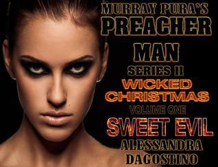 Sweet Evil (Preacher Man Series II - Wicked Christmas, #1)
