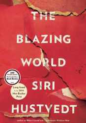 The Blazing World Book by Siri Hustvedt