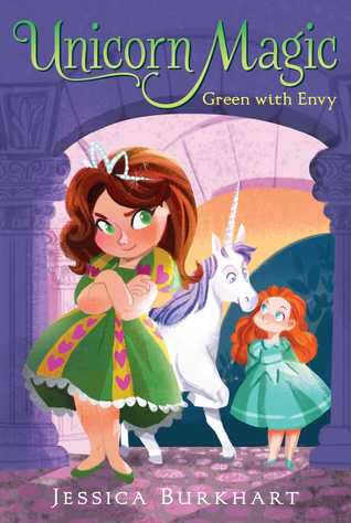 Green With Envy (Unicorn Magic, #3)