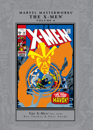 Marvel Masterworks: The X-Men, Vol. 6