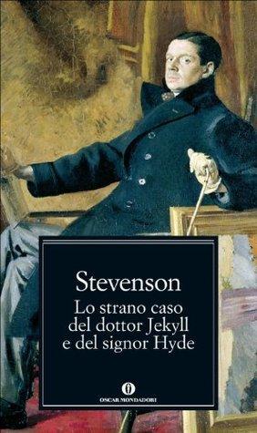 Lo strano caso del dottore Jekyll e del signor Hyde - Il trafugatore di salme - Un capitolo sui sogni