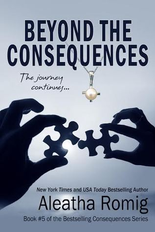 Beyond the Consequences (Consequences, #5)