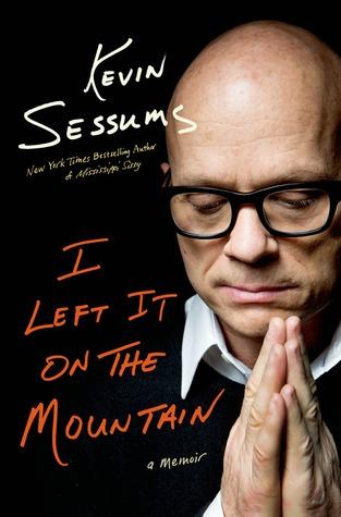 I Left It on the Mountain: A Memoir
