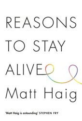 Reasons to Stay Alive Book Pdf