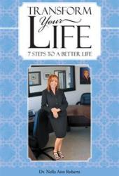 Transform Your Life: 7 Steps to a Better Life