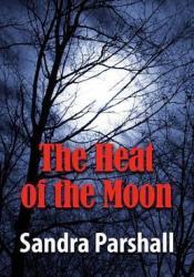 The Heat of the Moon (Rachel Goddard Mystery #1) Pdf Book