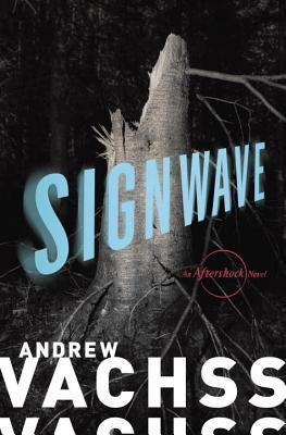 Signwave: An Aftershock Novel (Aftershock, #3)