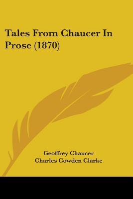 Tales from Chaucer in Prose (1870)