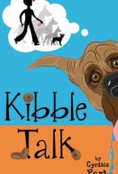Kibble Talk (Kibble Talk #1) Book Pdf