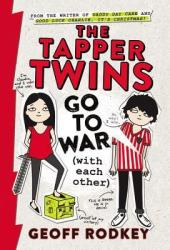 The Tapper Twins Go to War (with each other) (The Tapper Twins, #1) Pdf Book