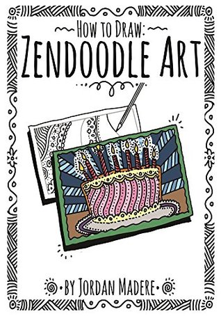 How to Draw ZenDoodle Art