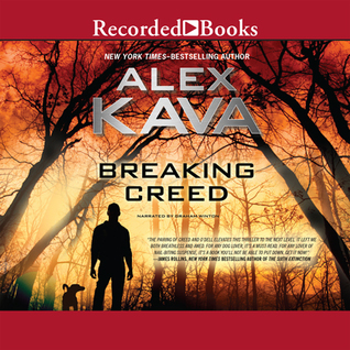 Breaking Creed Ryder Creed #1 By Alex Kava