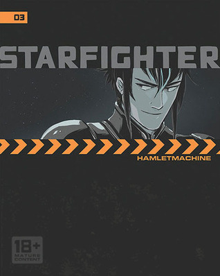 Starfighters Ch. 3 by Hamlet Machine