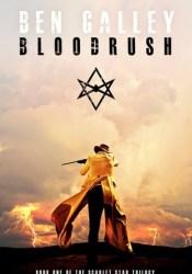 Bloodrush (The Scarlet Star Trilogy, #1) Pdf Book