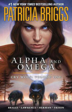 Cry Wolf  (Alpha and Omega Graphic Novel Volume 1)