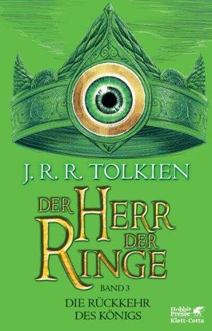Die Rückkehr des Königs (Der Herr der Ringe, Band 3)