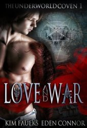 Love and War Part 1 (The Underworld Coven #1)