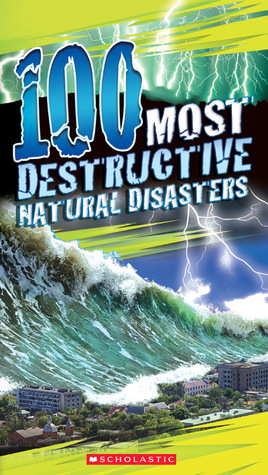 100 Most Destructive Natural Disasters Ever (100 Most)