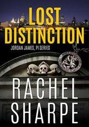 Lost Distinction (Jordan James PI, #2) Pdf Book