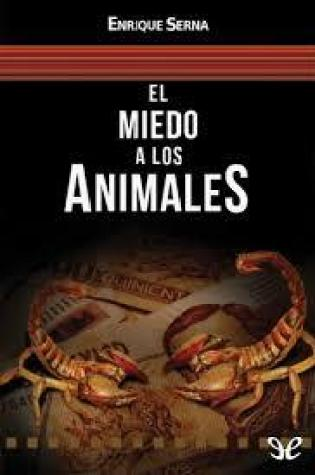 El miedo a los animales Book Pdf ePub