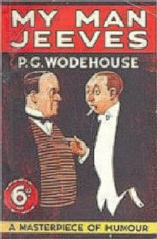 The Jeeves Omnibus: My Man Jeeves / Right Ho, Jeeves / Death at the Excelsior