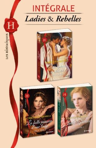 Ladies et rebelles: intégrale (Ladies & Rebelles #1-3)