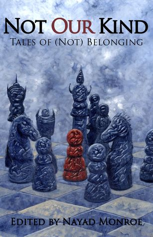 Not Our Kind: Tales of (Not) Belonging