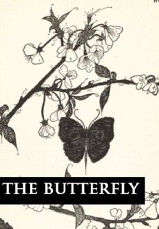 The Butterfly (Vintage Fairy Tales Book 1)