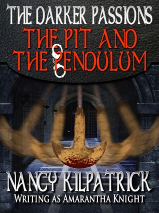 The Darker Passions: The Pit and the Pendulum