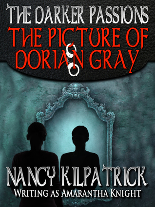 The Darker Passions: The Picture of Dorian Gray
