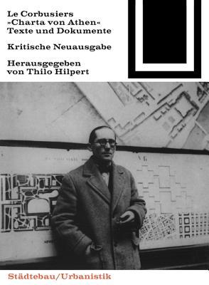 Bauwelt Fundamente, Bd.56, LeCorbusiers 'Charta von Athen'