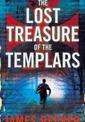 The Lost Treasure of the Templars (The Lost Treasure of the Templars #1) Pdf Book
