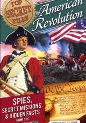 American Revolution: Spies, Secret Missions, and Hidden Facts from the American Revolution Pdf Book